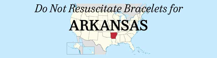 Arkansas DNR Do Not Resuscitate Bracelets