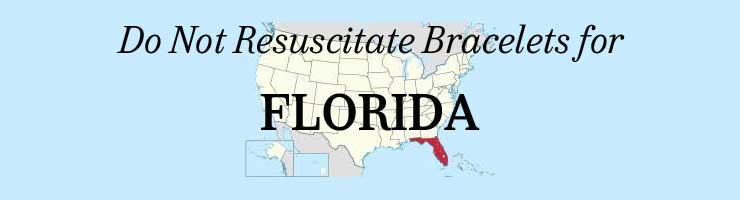 Florida Do Not Resuscitate Bracelets