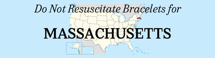 Massachusetts DNR Do Not Resuscitate Bracelets