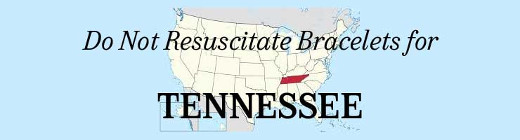 Tennessee Do Not Resuscitate POST Bracelets
