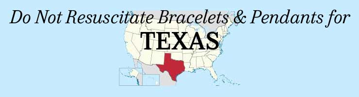 Texas Out of Hospital DNR Bracelets